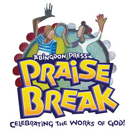 Abingdon Press' Praise Break